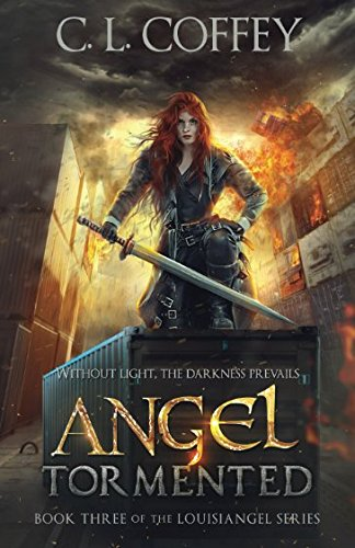 Angel Tormented (The Louisiangel Series)