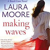 Making Waves: A Beach Lane Novel | Laura Moore