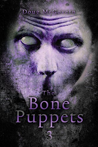 The Bone Puppets 3: A Hard SciFi Zombie Soldier ()