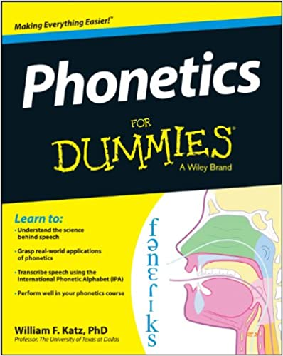 Phonetics for dummies kindle edition by william f katz reference phonetics for dummies kindle edition by william f katz reference kindle ebooks amazon fandeluxe Images