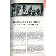Ferdinando I° Dei Medici e Giovanni Bologna.