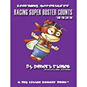 Racing Super Buster Counts (And You Can Too): Bugville Jr. Learning Adventures | Robert Stanek