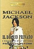 MICHAEL JACKSON - IL DIARIO PRIVATO: I segreti più intimi
