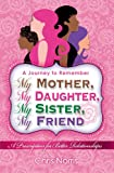 My Mother, My Daughter, My Sister, My Friend, Chris Norris, 0982715188