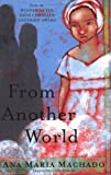 From Another World, Ana Maria MacHado, 0888996411