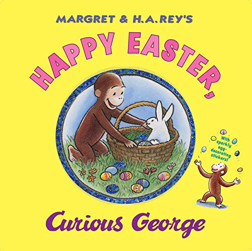 Happy Easter, Curious George (Easter Home Basket Depot)