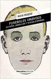 Funerales vikingos. El desconcierto: Amazon.es: Michi