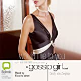 Would I Lie to You: Gossip Girl, Book 10