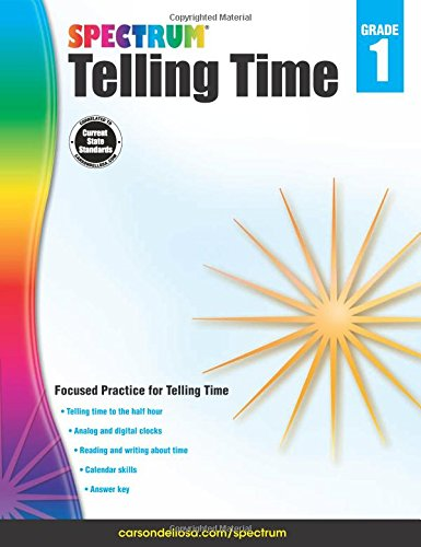 Telling Time, Grade 1 (Spectrum): Spectrum, Carson-Dellosa ...
