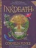 Inkdeath by Cornelia Funke (Oct 7 2008)