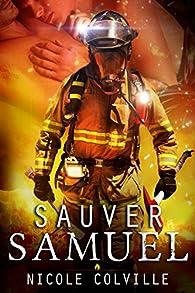 Sauver Samuel (Collection Manchester Ménages - Tome 1) par Nicole Colville