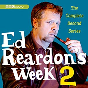 Ed Reardon's Week: The Complete Second Series Radio/TV Program