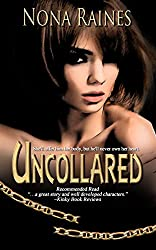 Uncollared: A BDSM Erotic Romance