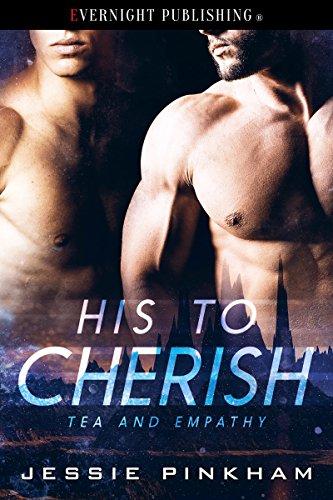 His to Cherish (Tea and Empathy Book 2)