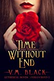 Time Without End: Cora's Bond Billionaire Vampire Series #2 (Cora's Bond Vampire Series)