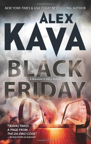 By Alex Kava Black Friday (A Maggie O'Dell Novel) (Reprint) [Mass Market Paperback] pdf