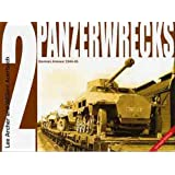Panzerwrecks 2: German Armour 1944-45