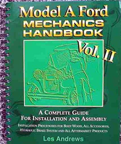 Model A Ford Mechanics Handbook Vol. II (2) (Two)