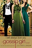 I Will Always Love You, Cecily von Ziegesar, 0316043613