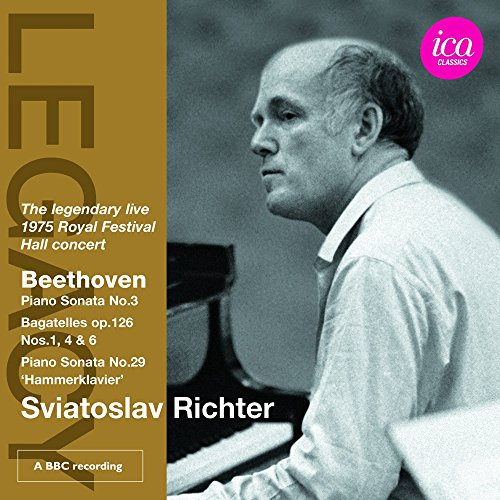 Sviatoslav Richter plays Beethoven: Piano Sonata No. 3 - Bagatelles, Op. 126, Nos. 1, 4 & 6 - Piano Sonata No. 29, 'Hammerklavier' ()