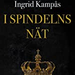 I spindelns nät | Ingrid Kampås