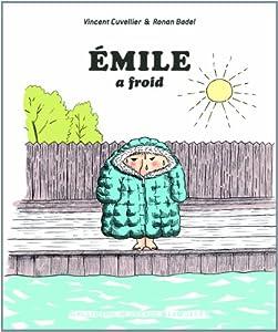"""Afficher """"Émile a froid"""""""