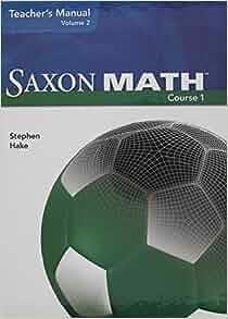 Saxon Math Course 1 Teacher Manual Volume 2 (2007