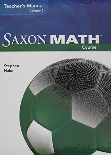 Saxon Math Course 1 Teacher Manual Volume 2 (2007)