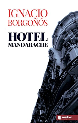Hotel Mandarache: Novela histórica ambientada en cartagena ...
