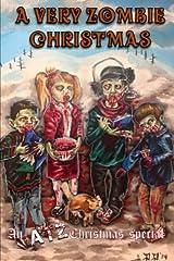 A Very Zombie Christmas: An ATZ Christmas Special Paperback