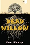 Dead Willow, Joe Sharp, 1499618255