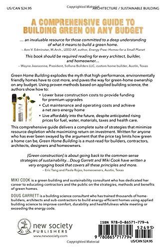 Green Home Building: Money-Saving Strategies for an Affordable Healthy High-Performance Home: Miki Cook Doug Garrett: 9780865717794: Amazon.com: Books
