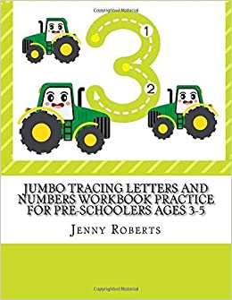 jumbo tracing letters and numbers workbook practice for pre schoolers ages 3 5 large print trace the alphabet and numbers with first words learn to count