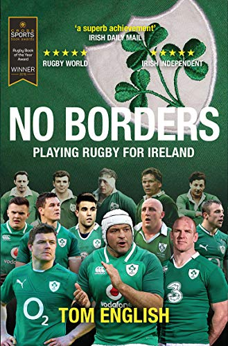 No Borders: Playing Rugby for Ireland (Behind the Jersey Series) ()