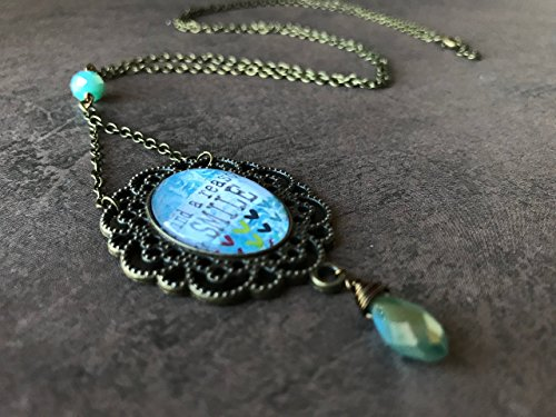 Inspirational Pendant Necklace Quote Art Jewelry Gifts Vintage Style Antique Bronze and Light Blue Glass Dome Cabochon Collage Long Necklace