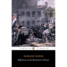 Reflections on the Revolution in France: And on the Proceedings in Certain Societies in London Relative to That Event (English Library)