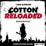 Bürgerkrieg (Cotton Reloaded 14)   Linda Budinger
