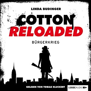 Bürgerkrieg (Cotton Reloaded 14) Hörbuch