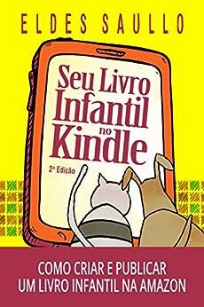 Seu Livro Infantil no Kindle: Como criar e publicar um e