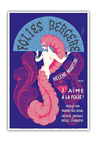 "Cabaret Dancer Costume Ideas (Folies Bergère (Cabaret Music Hall) - Paris, France - Hélène Martini, The Iron Lady presents ""I Am Madly in Love!"" - Vintage Theater Poster by Erté c.1974 - Master Art Print - 13in x 19in)"