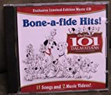 Disney's 101 Dalmatians Bone-A-fide Hits!-11 Songs and 2 Music Videos