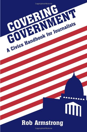 Covering Government: A Civics Handbook for Journalists by Brand: Wiley-Blackwell