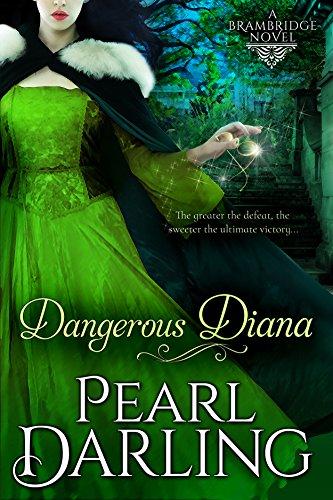 Diana Pearl - Dangerous Diana (Brambridge Novels Book 3)