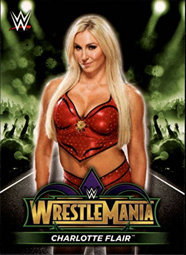 (2018 Topps WWE Road to Wrestlemania Wrestlemania 34 Roster #R26 Charlotte Flair )