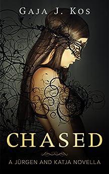 Chased (Black Werewolves, Book 2.5): A Jürgen and Katja Novella by [J. Kos, Gaja]