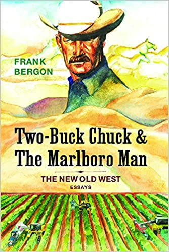 402260de9934 Amazon.com  Two-Buck Chuck   The Marlboro Man  The New Old West ...