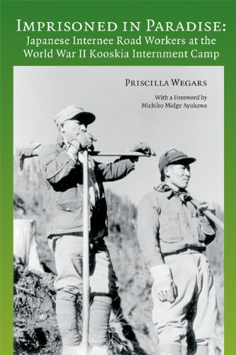Read Online Imprisoned in Paradise: Japanese Internee Road Workers at the World War II Kooskia Internment Camp (Asian American Comparative Collection Research Reports) pdf epub