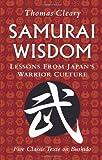 Samurai Wisdom, Thomas Cleary, 0804840083