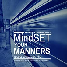 MindSET Your Manners Audiobook by Nicole Gravagna Narrated by Nicole Gravagna