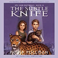 His Dark Materials: The Subtle Knife (Book 2): His Dark Materials, Book 2